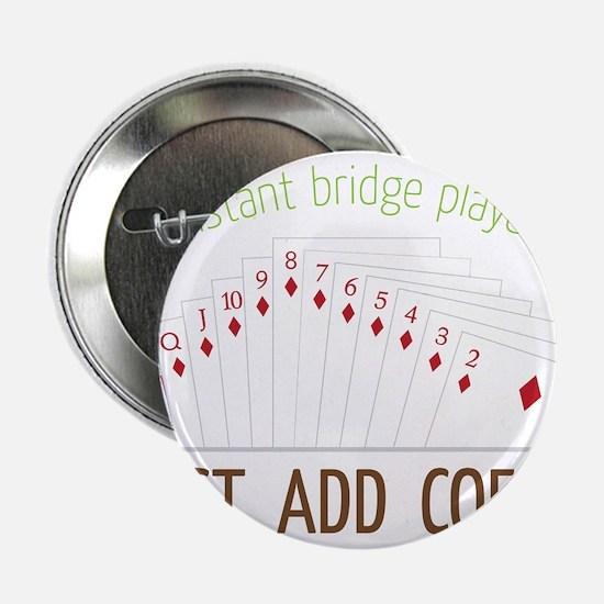 """Instant Bridge Player 2.25"""" Button"""