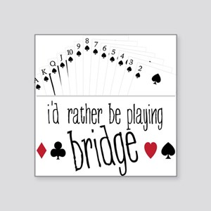 "Playing Bridge Square Sticker 3"" x 3"""
