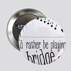 "Playing Bridge 2.25"" Button"