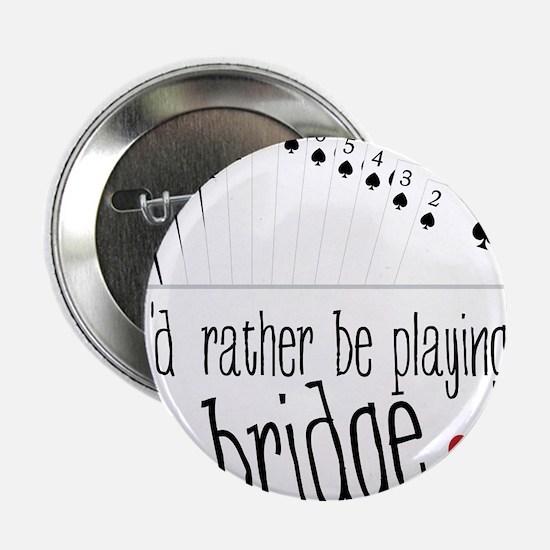 "Playing Bridge 2.25"" Button"