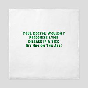 Your Doc Wouldnt Recognize LD Queen Duvet