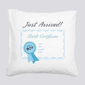 Just Arrived Square Canvas Pillow