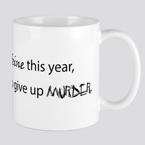 If I give up caffeine this year... Mug