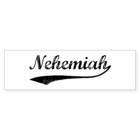 Vintage: Nehemiah Bumper Sticker