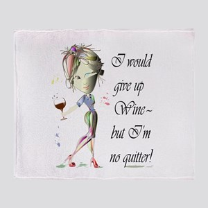 I would give up Wine but Im no quitter! Stadium B