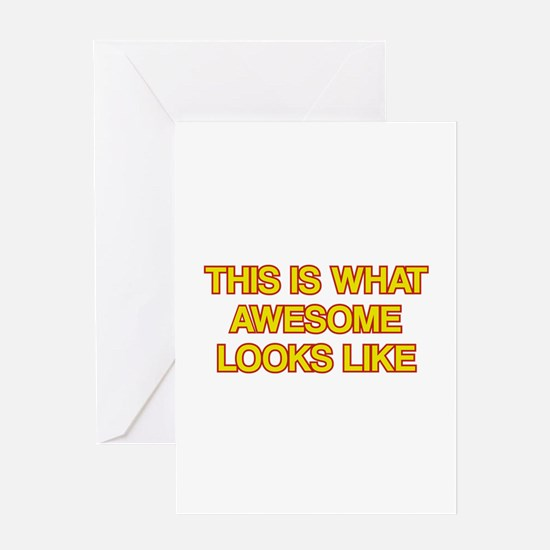 This is what Awesome looks like Greeting Card