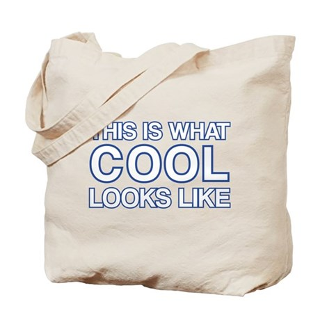 This is what COOL looks like Tote Bag