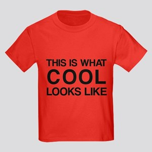 This is what COOL looks like Kids Dark T-Shirt