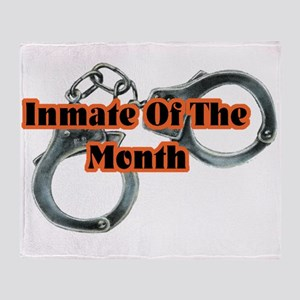 INMATE OF THE MONTH Throw Blanket