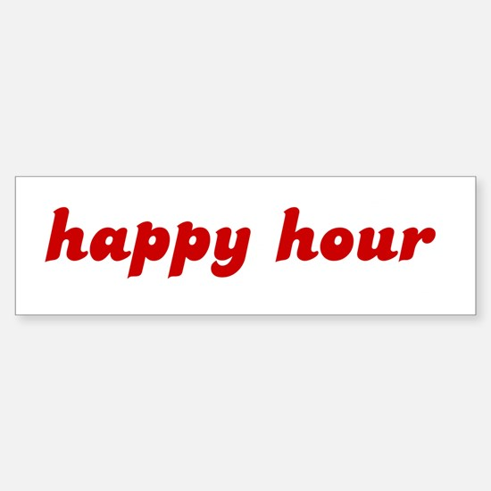 happy hour Bumper Bumper Bumper Sticker
