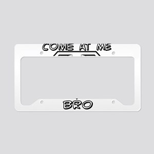 Lacrosse Come at Me Bro License Plate Holder