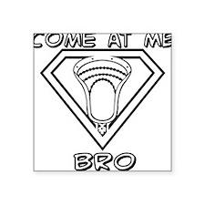 Lacrosse Come at Me Bro Square Sticker 3
