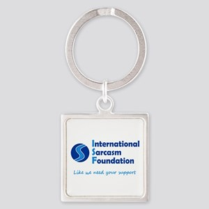 International Sarcasm Foundation Square Keychain