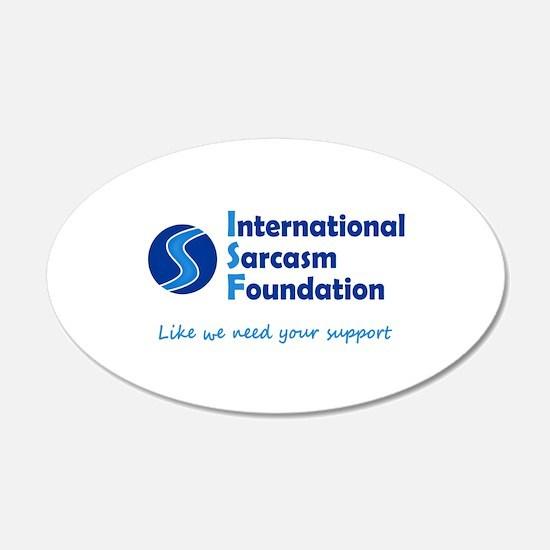 International Sarcasm Foundation Wall Decal