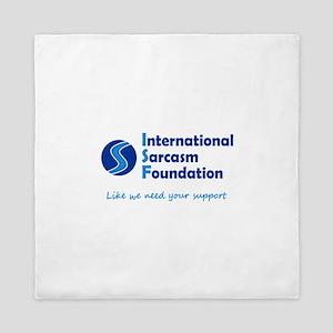 International Sarcasm Foundation Queen Duvet