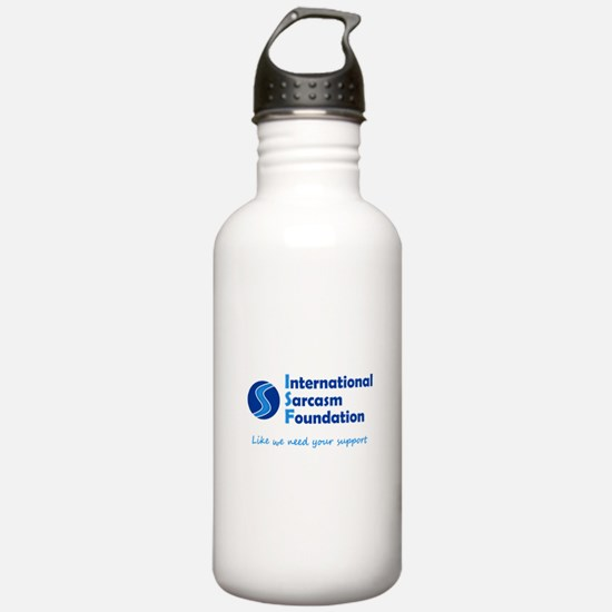 International Sarcasm Foundation Water Bottle