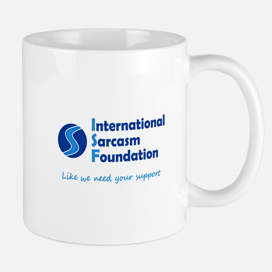 International Sarcasm Foundation Mug