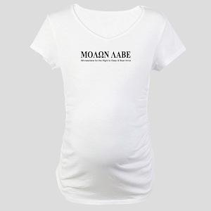 Molon Labe (black on white) Maternity T-Shirt