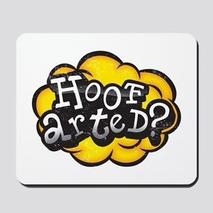 Hoof Arted? Mousepad