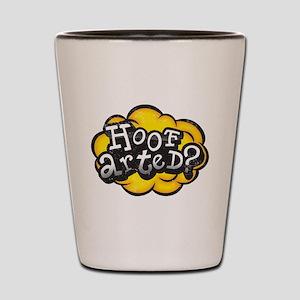 Hoof Arted? Shot Glass