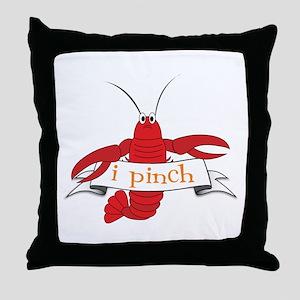 I Pinch Throw Pillow