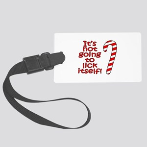 Its not going to lick itself! Large Luggage Tag