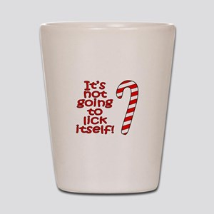 Its not going to lick itself! Shot Glass