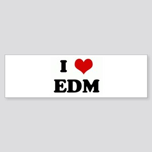 I Love EDM Bumper Sticker
