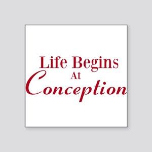 """Life begins at conception gifts Square Sticker 3"""""""