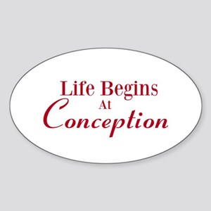 Life begins at conception gifts Sticker (Oval)
