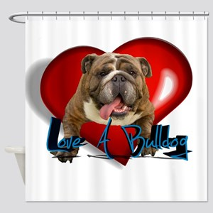 love a bulldog Shower Curtain