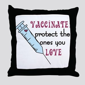 Vaccinate Throw Pillow