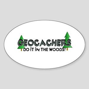 Geocachers Do It In The Woods Sticker (Oval)