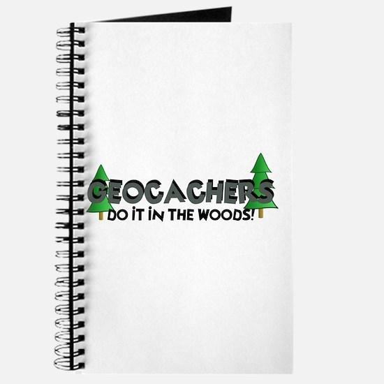 Geocachers Do It In The Woods Journal