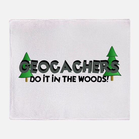 Geocachers Do It In The Woods Throw Blanket