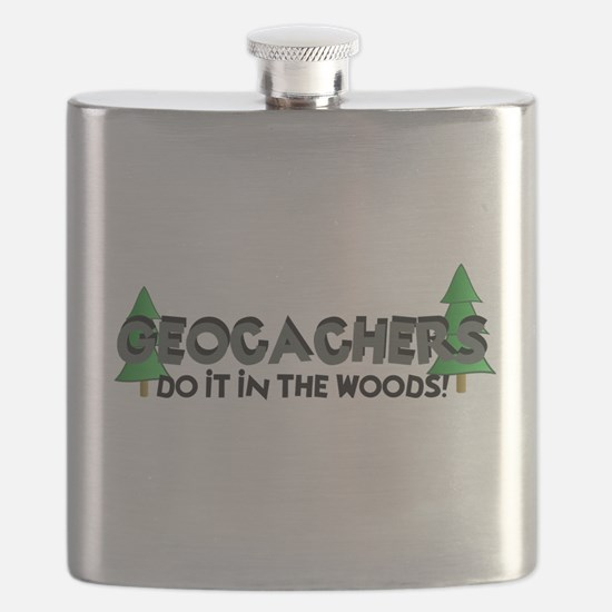 Geocachers Do It In The Woods Flask