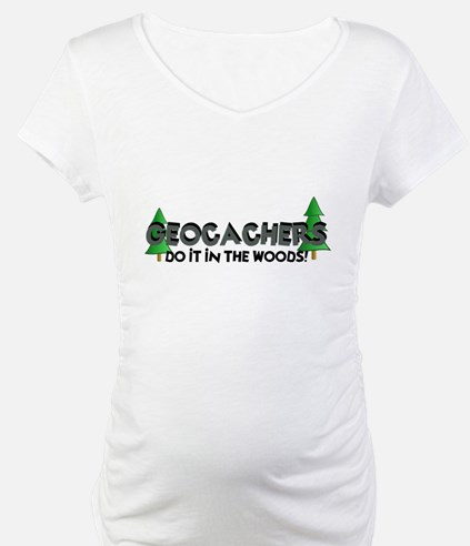 Geocachers Do It In The Woods Shirt