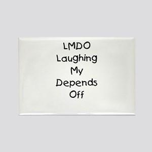 LMDO Laughing My Depends Off Rectangle Magnet