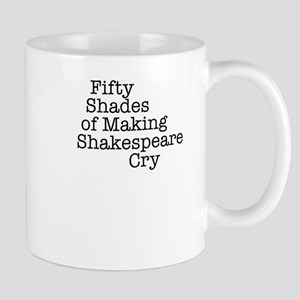 Fifty Shades of Making Shakespeare cry Mug