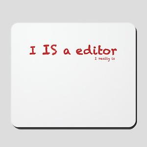 I is a editor Mousepad