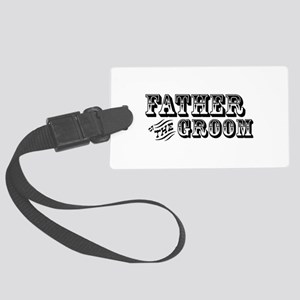 Father of the Groom Large Luggage Tag