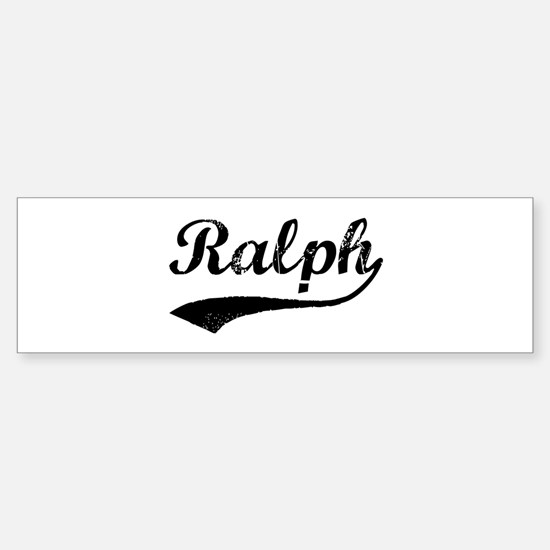 Vintage: Ralph Bumper Bumper Bumper Sticker
