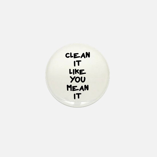 Mean Clean Mini Button