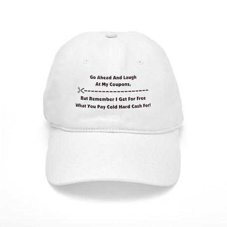 GO AHEAD LAUGH... Cap