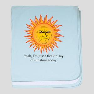 A Freakin Ray of Sunshine baby blanket