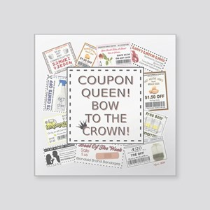 """COUPON QUEEN! Square Sticker 3"""" x 3"""""""