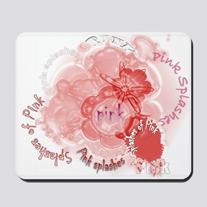Splashes of Pink Mousepad