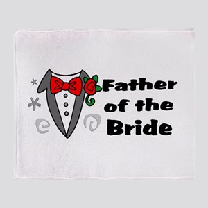 Father Of Bride Throw Blanket
