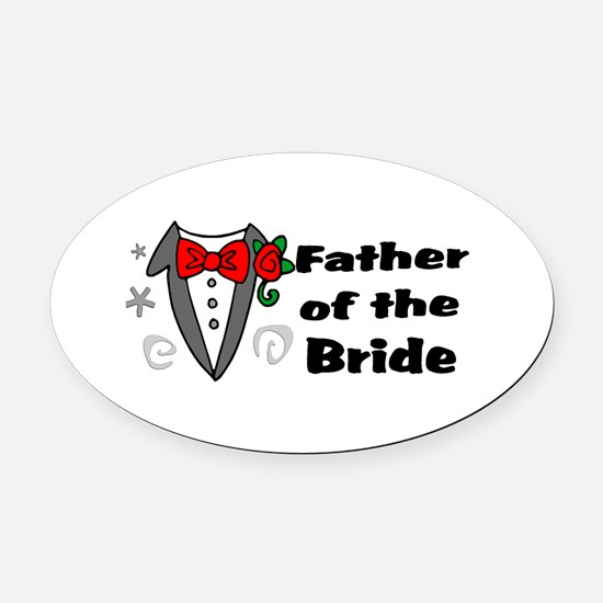 Father Of Bride Oval Car Magnet
