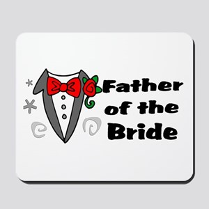 Father Of Bride Mousepad